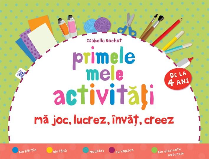 PRIMELE MELE ACTIVITĂȚI Isabelle Bochot